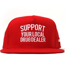 "Load image into Gallery viewer, ""Support Your Local Drug Dealer"" Snapback in Red"