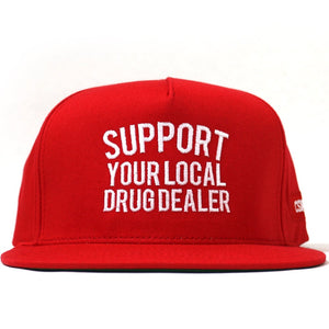 """Support Your Local Drug Dealer"" Snapback in Red"
