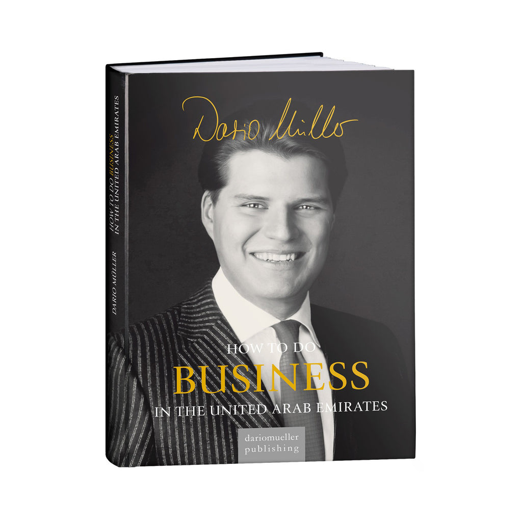 HOW TO DO BUSINESS IN THE UAE BY DARIO MÜLLER