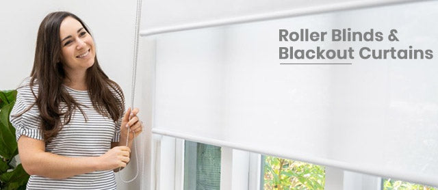 Roller blinds and blackout curtains
