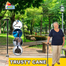Load image into Gallery viewer, TRUSTY CANE - THE CANE YOU CAN TRUST