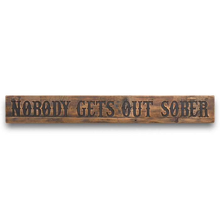 Sober Rustic Wooden Message Plaque