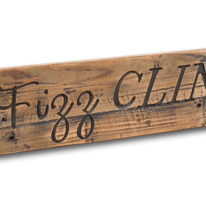 Pop Fizz Clink Drink Rustic Wooden Message Plaque