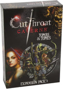 Cutthroat Caverns: Tombs & Tomes
