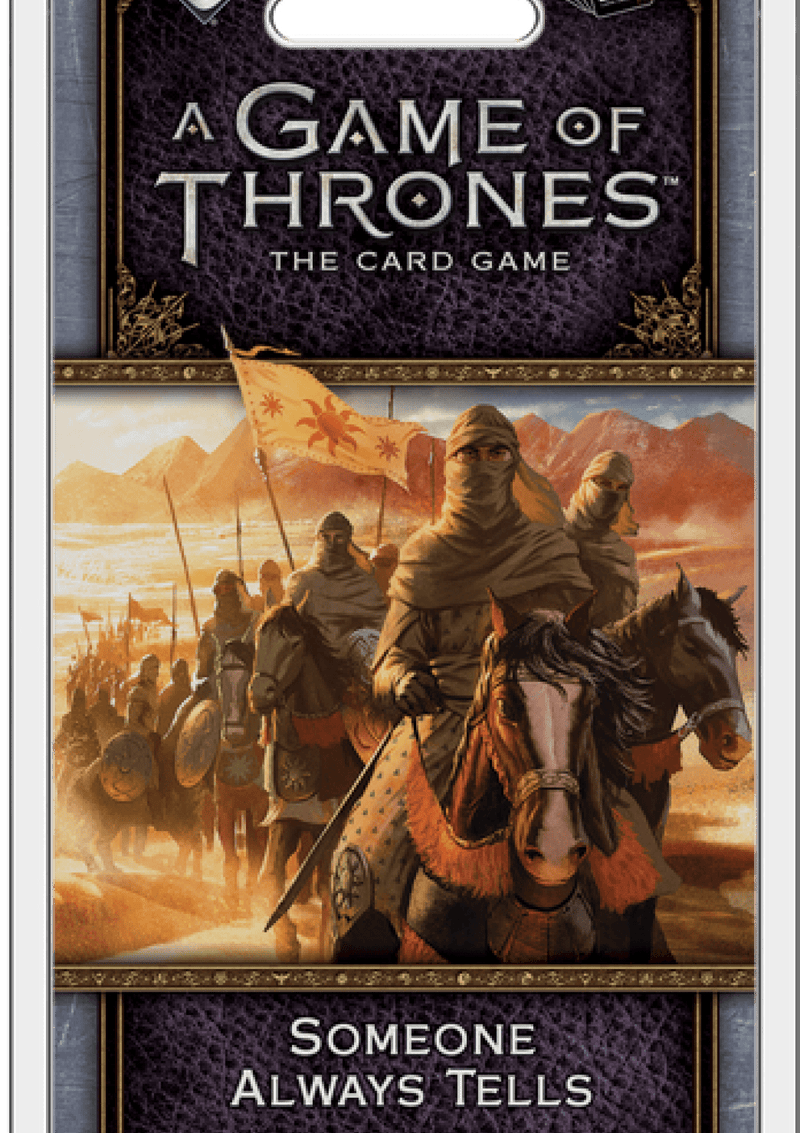 A Game of Thrones: The Card Game (Second Edition) - Someone Always Tells