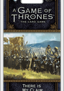 A Game of Thrones: The Card Game (Second Edition) - There Is My Claim