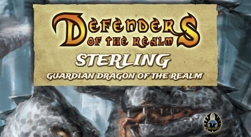 Defenders of the Realm: Sterling, Guardian Dragon of the Realm