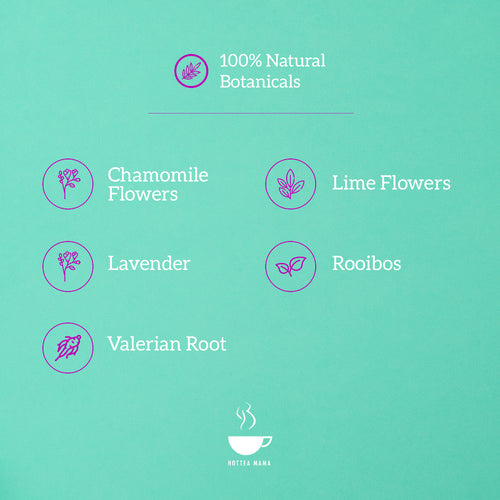 Night Owl calming tea is made of 100% natural botanicals, including chamomile flowers, lime flowers, lavender, rooibos, valerian root