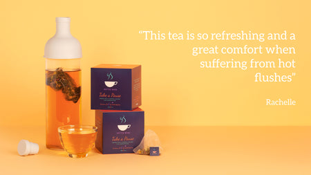 Take A Pause Menopause tea to support women through the menopause and perimenopause