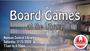 Commonspace Games at Norman Central Library (February 15th)