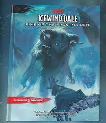 D&D: Icewind Dale Rime of the Frostmaiden