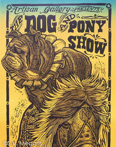 Dog & Pony Show Broadside