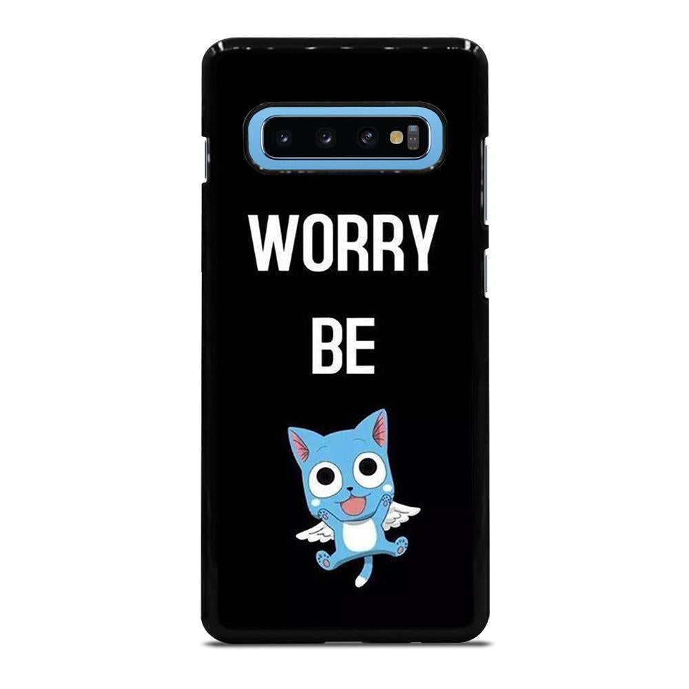 FAIRY TAIL DONT WORRY BE Cover Samsung Galaxy S10 Plus