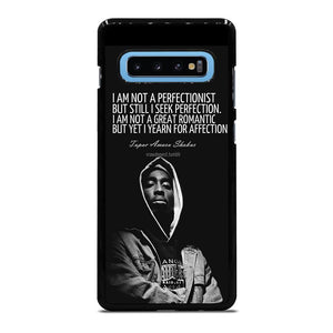 QUOTE INSPIRATION TUPAC 2PAC Cover Samsung Galaxy S10 Plus