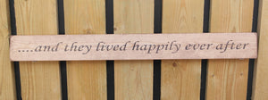 British Handmade wooden sign And they lived happily ever after