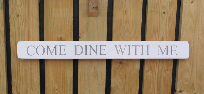 British Handmade wooden sign Come Dine with me