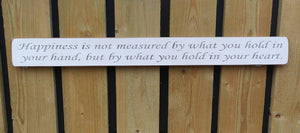 British Handmade wooden sign Happiness is not measured