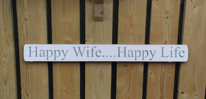 British Handmade wooden sign Happy wife happy life