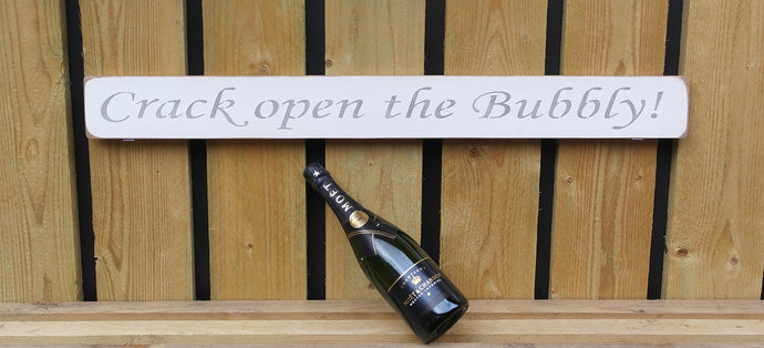 British handmade wooden sign Crack open the bubbly
