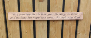 British handmade wooden sign May your troubles be less