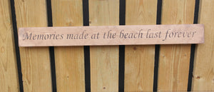 British handmade wooden sign Memories made at the beach last a life time