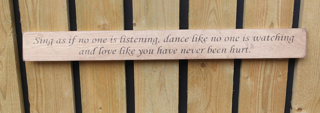 British hand made wooden sign Sing Dance Love