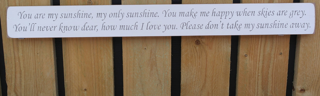 Handmade wooden sign You are my sunshine, my only sunshine, you make me happy