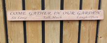 Load image into Gallery viewer, British handmade wooden sign Come gather in our garden