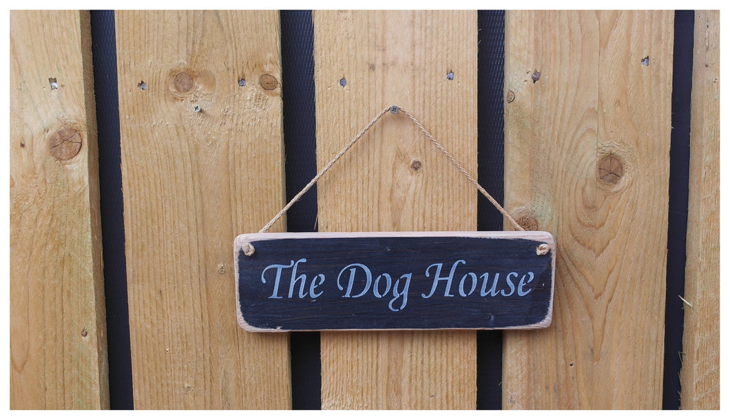 British handmade The Dog House! Solid wooden hanging sign