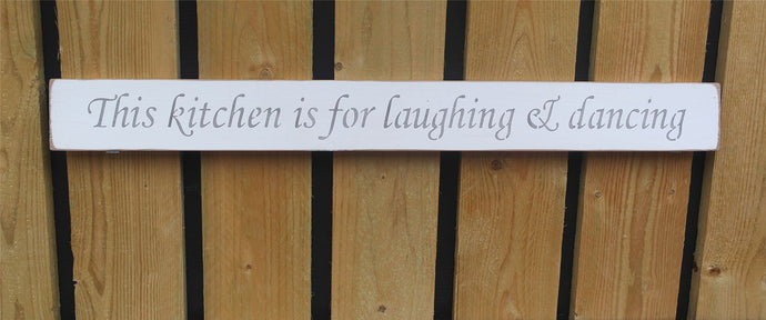 British Handmade wooden sign This kitchen is for laughing and dancing