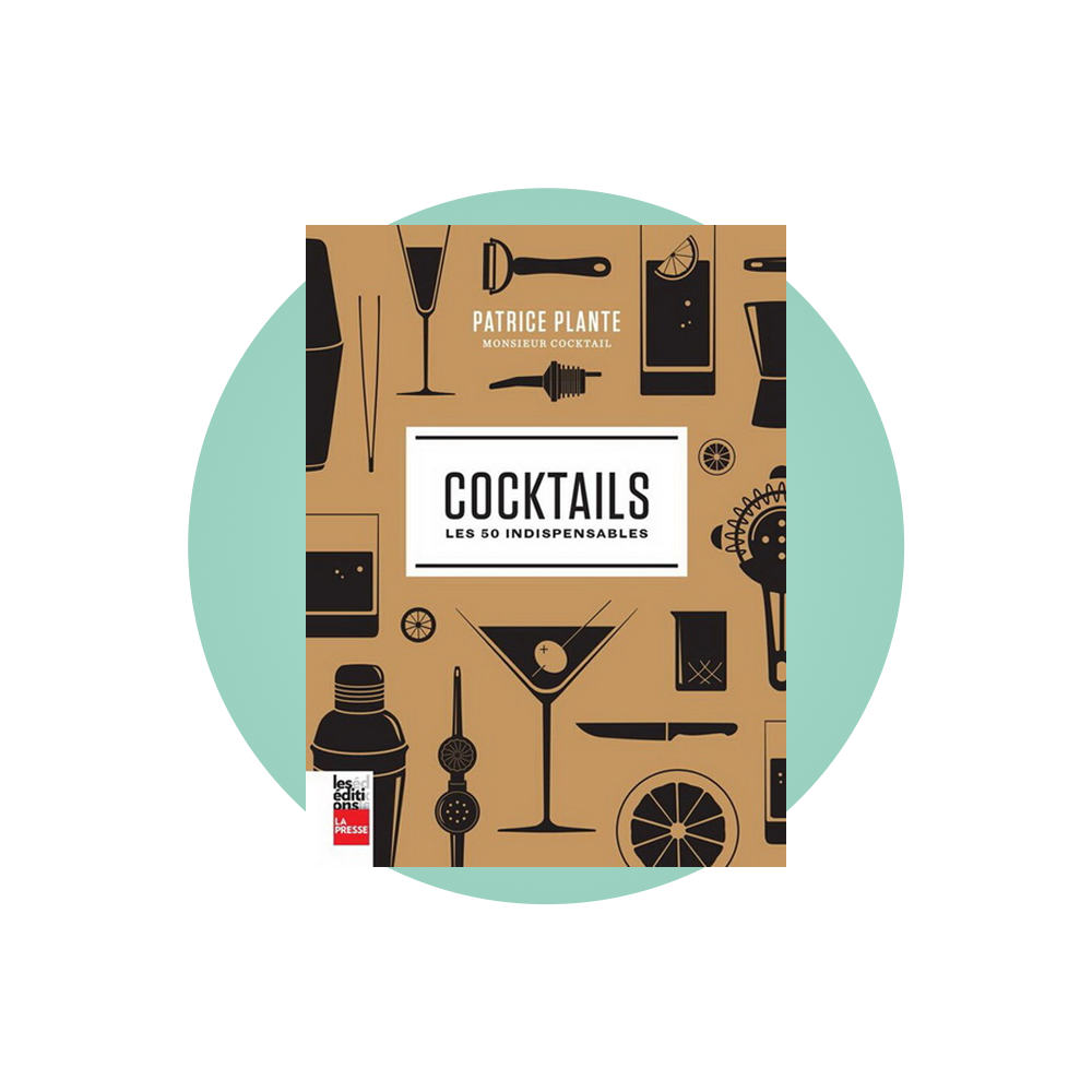 Cocktails - Les 50 indispensables