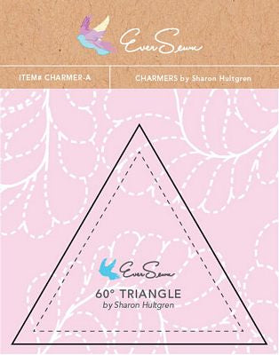 60 Degree Triangle Charmer EverSewn