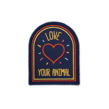 Load image into Gallery viewer, Love Your Animal Embroidered Patch