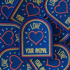 Love Your Animal Embroidered Patch