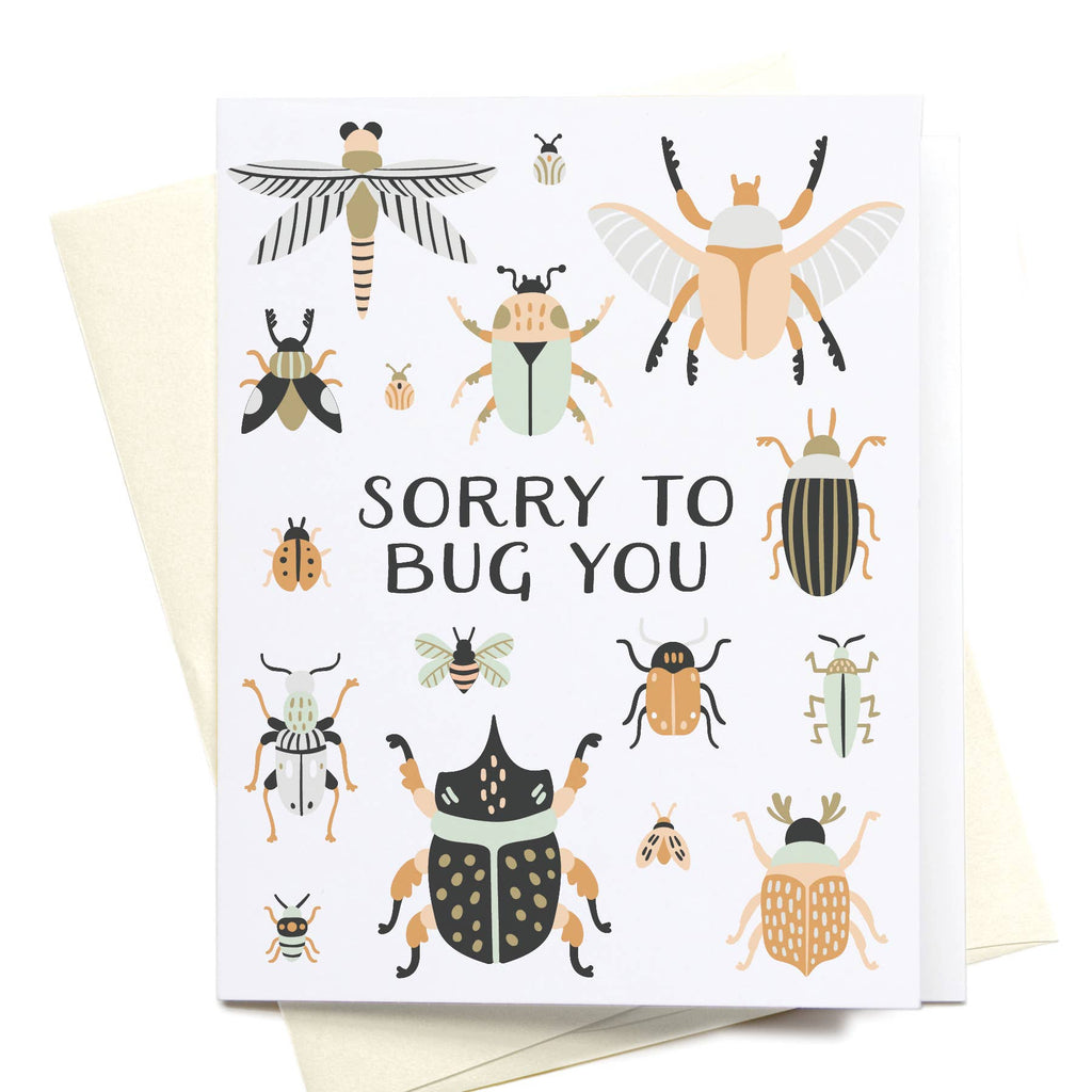 Sorry to Bug You Beetles + Bugs Greeting Card