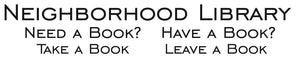 Neighborhood Library Sign / Take a Book Leave a Book / Vinyl Decal / Engraver's Font