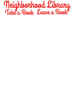 Neighborhood Library Sign / Take a Book Leave a Book / Vinyl Decal / Grand Hotel Font