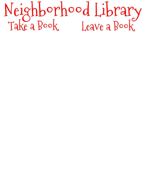 Neighborhood Library Sign / Take a Book Leave a Book / Vinyl Decal / Xmas Font