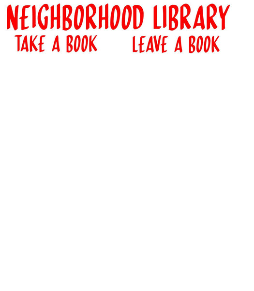 Neighborhood Library Sign / Take a Book Leave a Book / Vinyl Decal / Skinny Dip Font