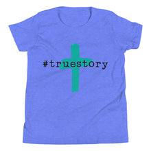 Load image into Gallery viewer, Youth True Story T-Shirt