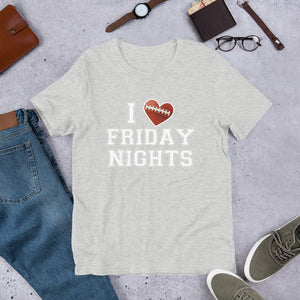 Friday Nights Unisex T-Shirt