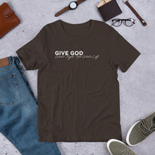 Load image into Gallery viewer, Give God What's Right Unisex T-Shirt - White Imprint