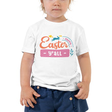 Load image into Gallery viewer, It's Easter Y'all Toddler T-Shirt
