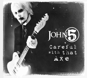 John 5 Careful With The Axe CD