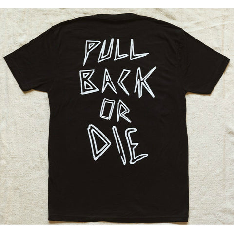 Fast and Loose Pull Back or Die Shirt