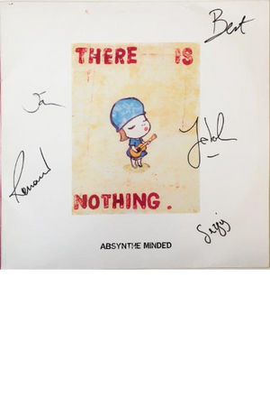 Yoshitomo Nara - Absynthe Minded - There is Nothing - 2007 - Original pressing - Signed by band members