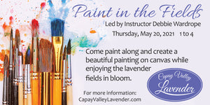 PAINTING IN THE FIELDS - THURS, MAY 20