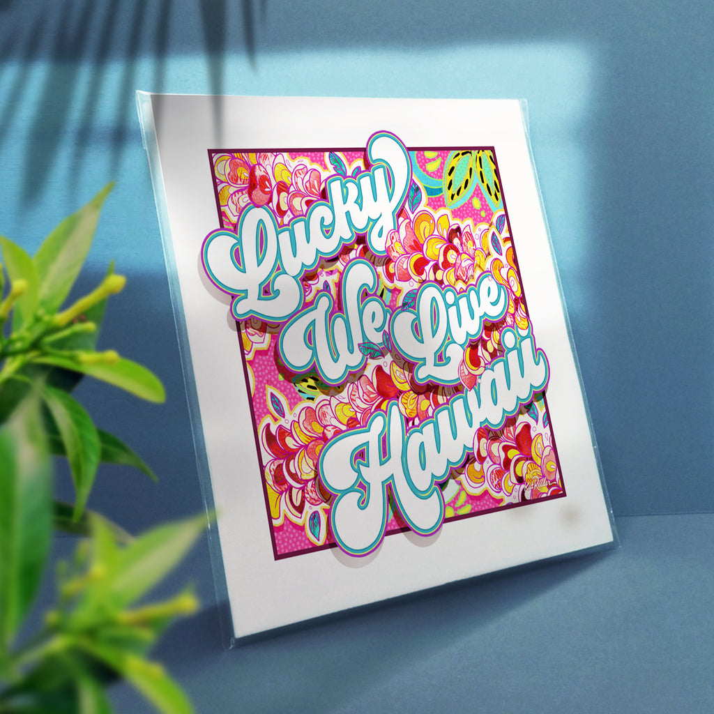 Lucky We Live Hawaii - 12x12 Premium Matte Print