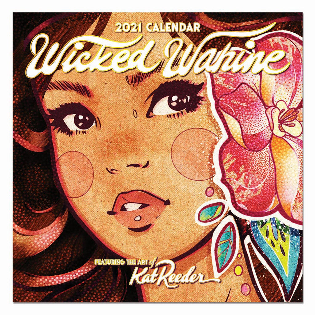 Wicked Wahine-Deluxe 2021 Calendar