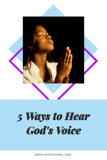 5 Ways to Hear God's Voice